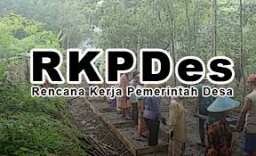 Tentang RKPDES : Sistematika RKP Desa dan Format RKP Desa